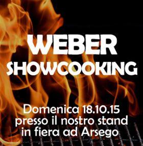Weber Showcooking presso il nostro stand ad Arsego